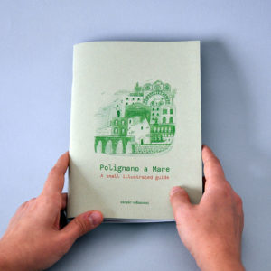 Polignano a Mare – A small illustrated guide